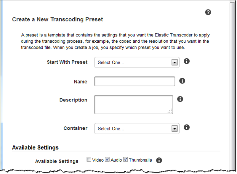 Settings that You Specify When You Create an Elastic Transcoder