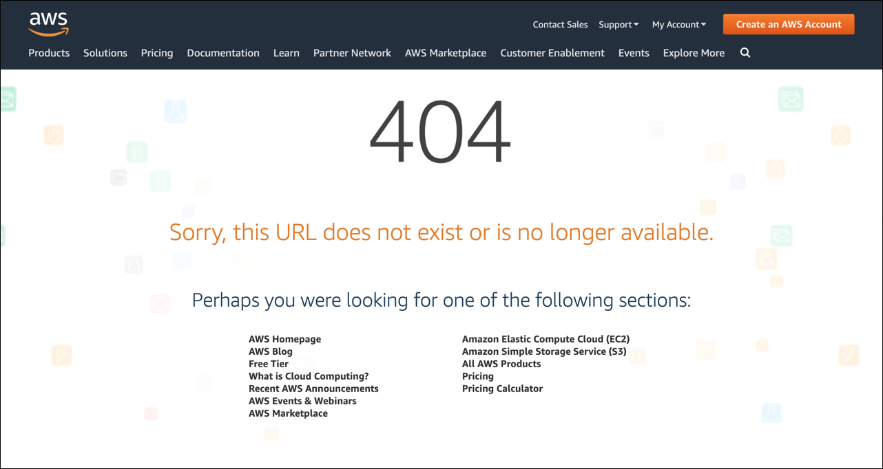 https://docs.aws.amazon.com/ja_jp/AmazonCloudFront/latest/DeveloperGuide/images/custom-error-page-aws-404-example.png
