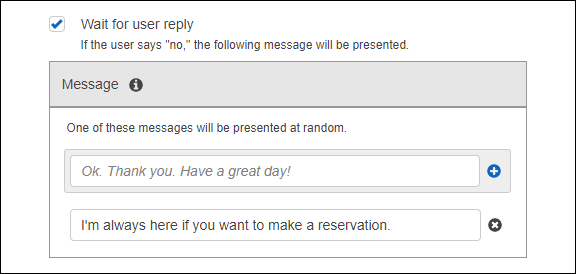 Managing messages amazon lex to specify a response set the conclusionstatement field in the putintent request to set a follow up prompt spiritdancerdesigns Choice Image